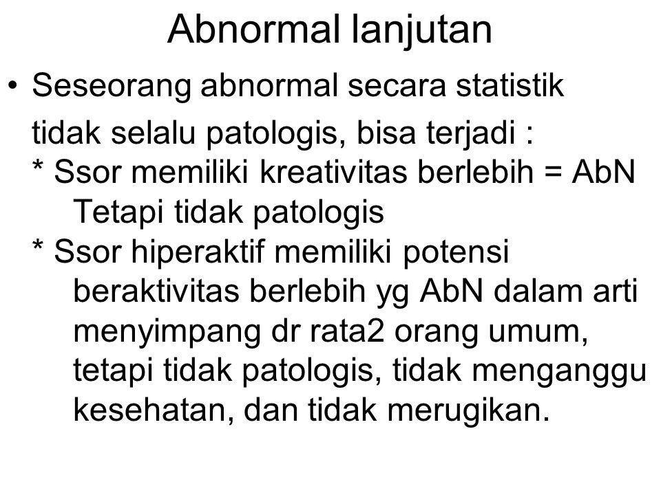Abnormal lanjutan Seseorang abnormal secara statistik