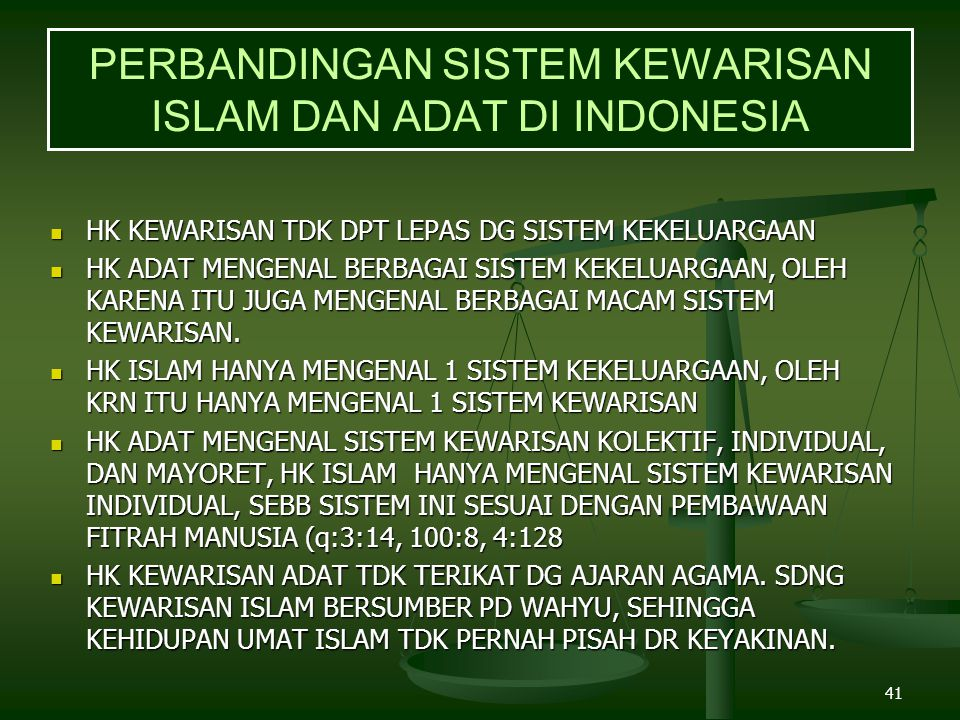PERBANDINGAN SISTEM KEWARISAN ISLAM DAN ADAT DI INDONESIA
