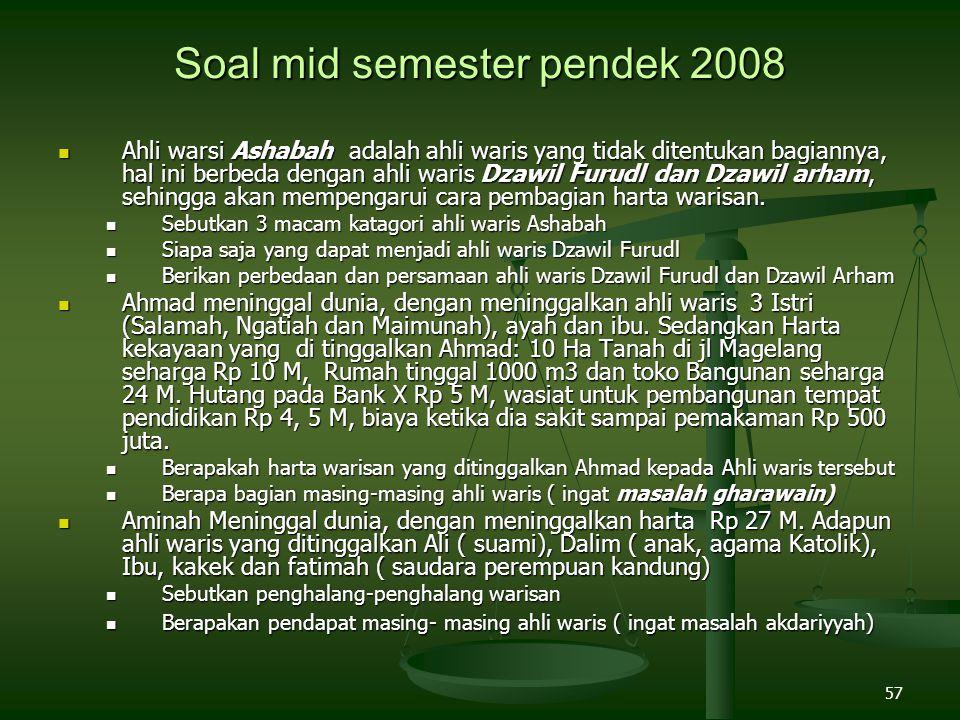 Soal mid semester pendek 2008