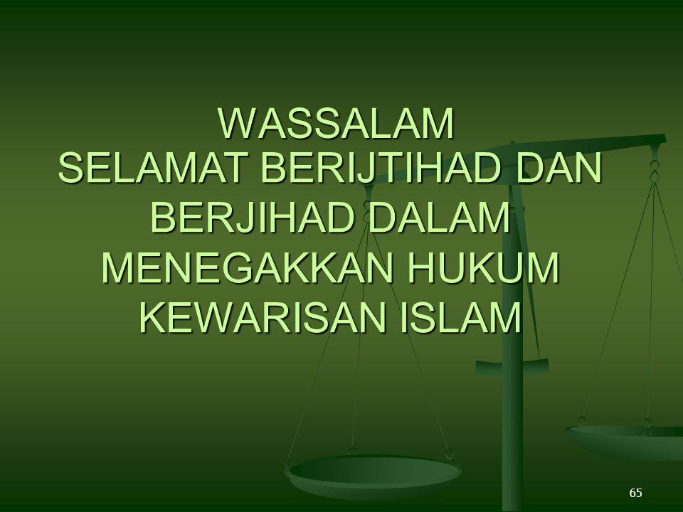 SELAMAT BERIJTIHAD DAN BERJIHAD DALAM MENEGAKKAN HUKUM KEWARISAN ISLAM
