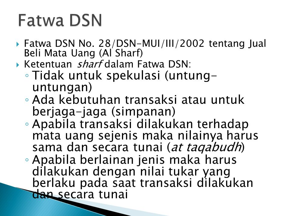 Fatwa DSN Tidak untuk spekulasi (untung- untungan)