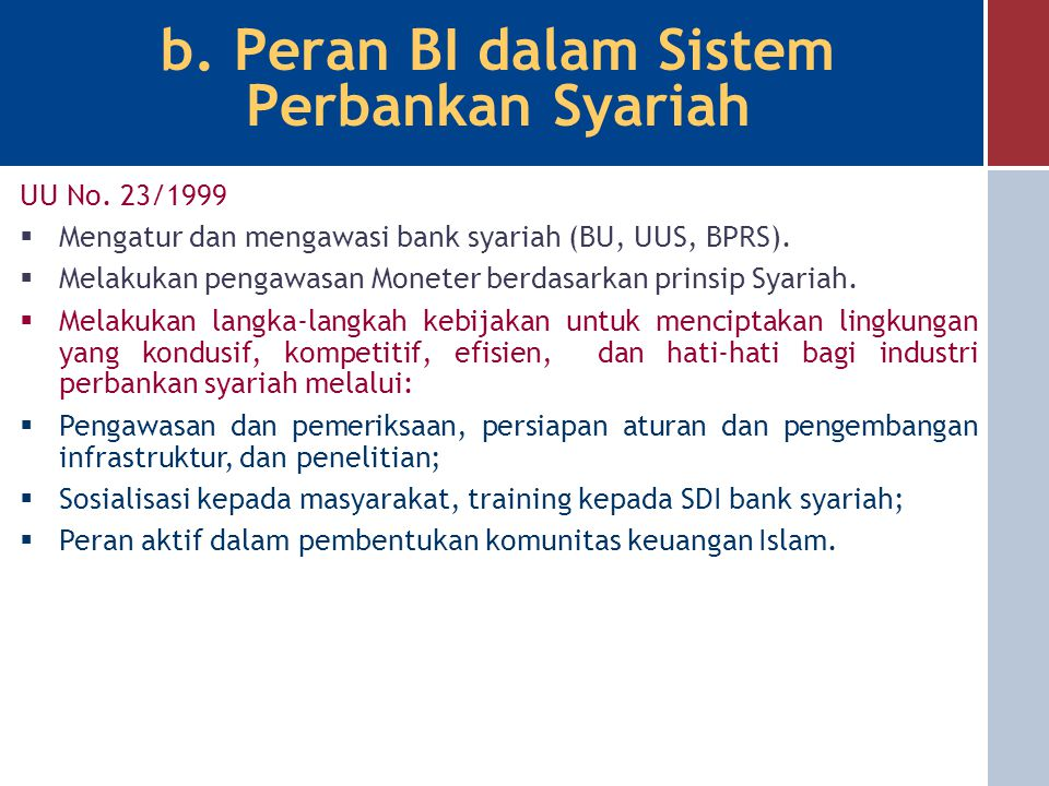 b. Peran BI dalam Sistem Perbankan Syariah