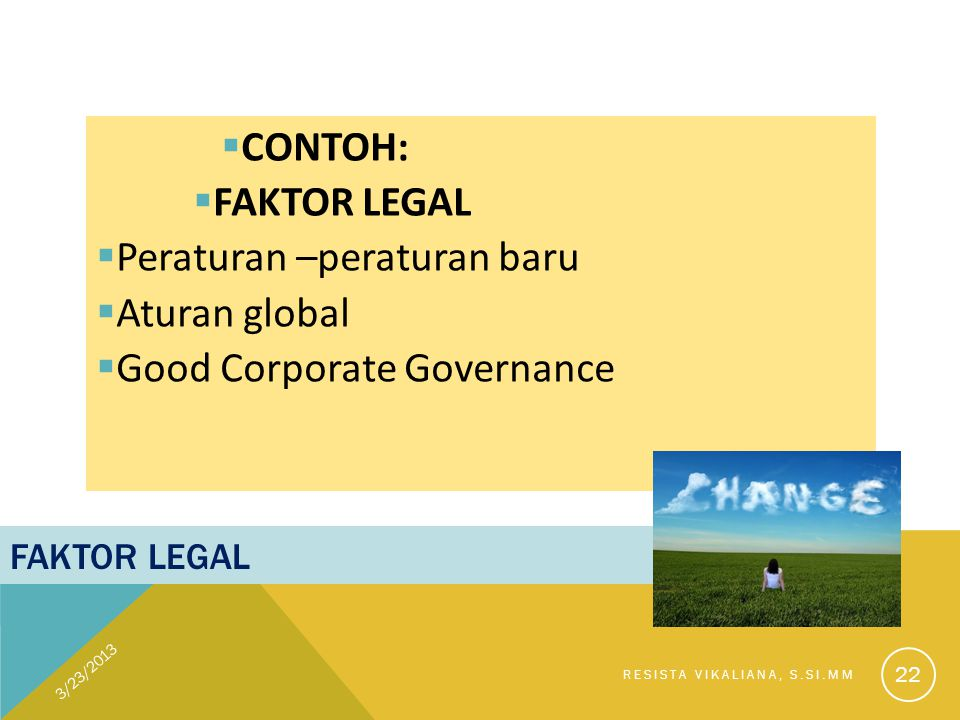 Peraturan –peraturan baru Aturan global Good Corporate Governance