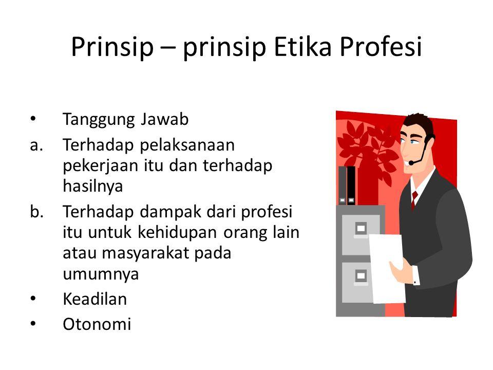 Prinsip – prinsip Etika Profesi