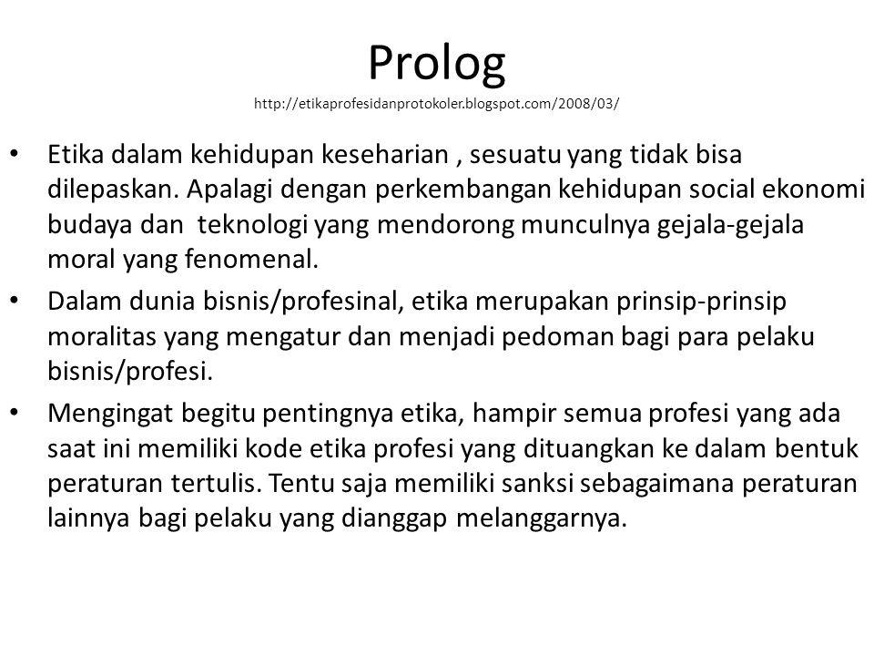Prolog http://etikaprofesidanprotokoler.blogspot.com/2008/03/