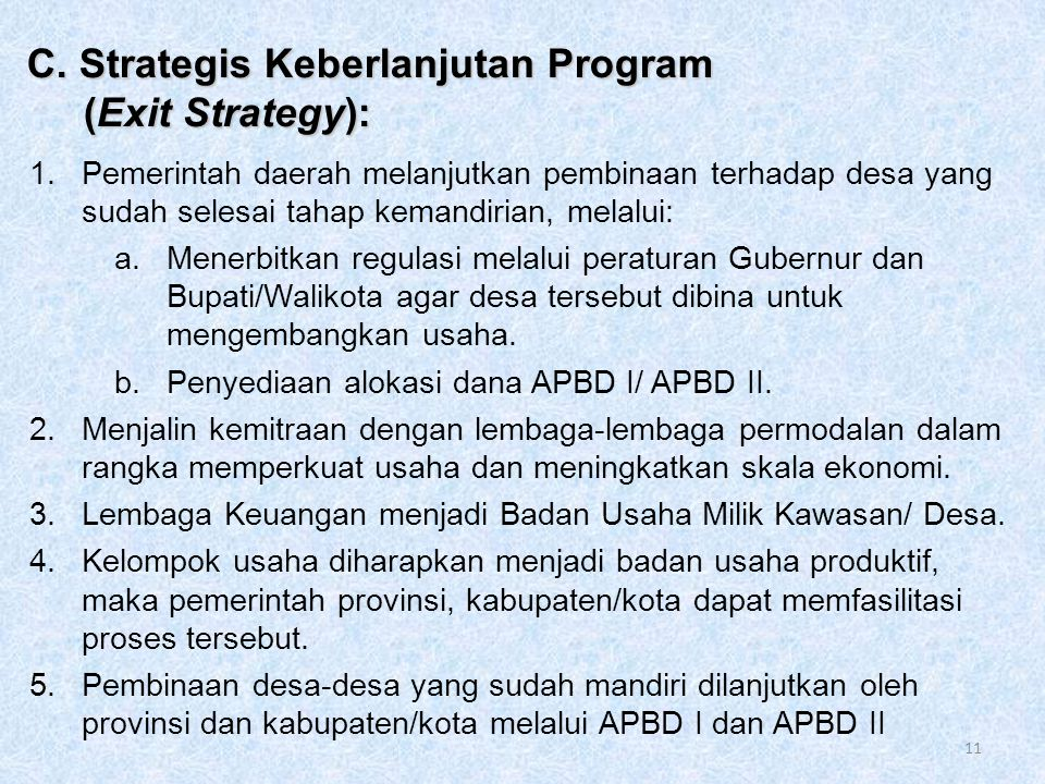 C. Strategis Keberlanjutan Program (Exit Strategy):