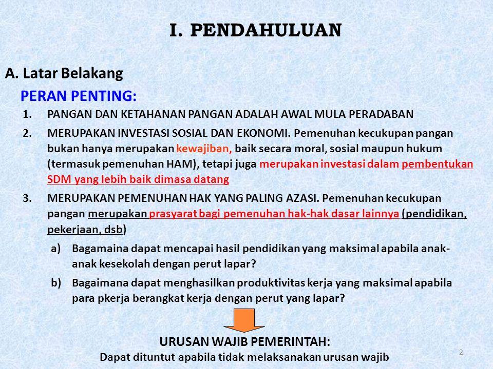 I. PENDAHULUAN A. Latar Belakang PERAN PENTING: