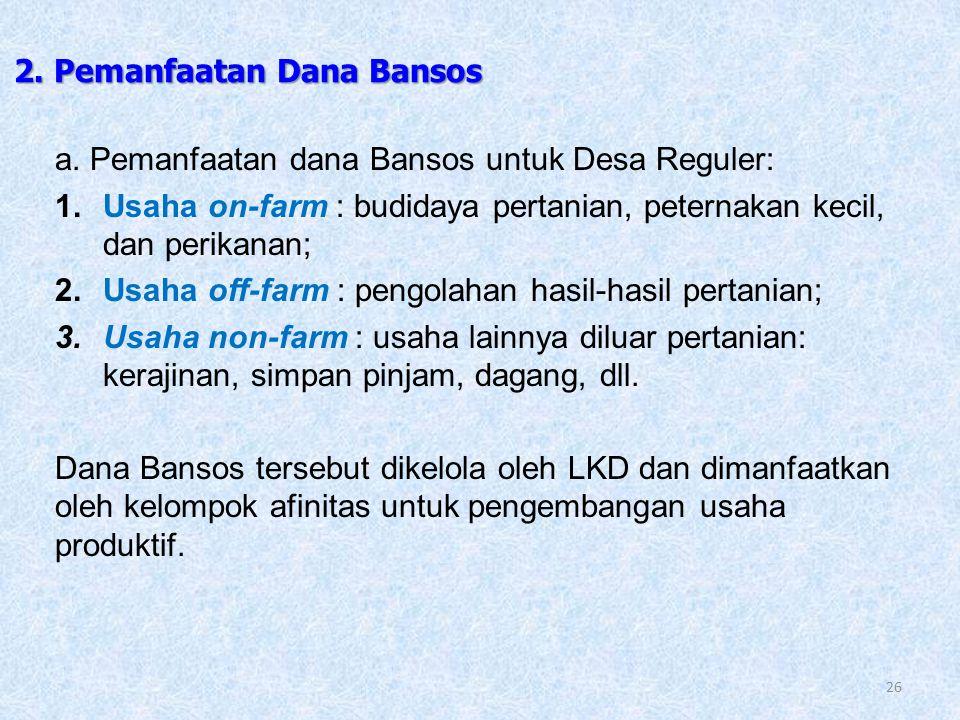 2. Pemanfaatan Dana Bansos