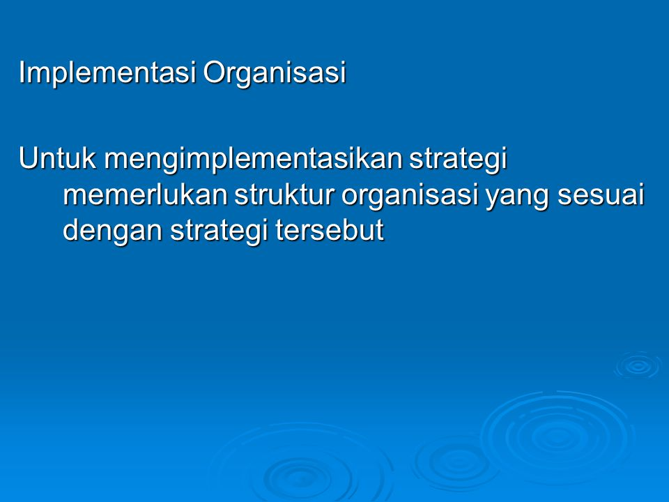 Implementasi Organisasi