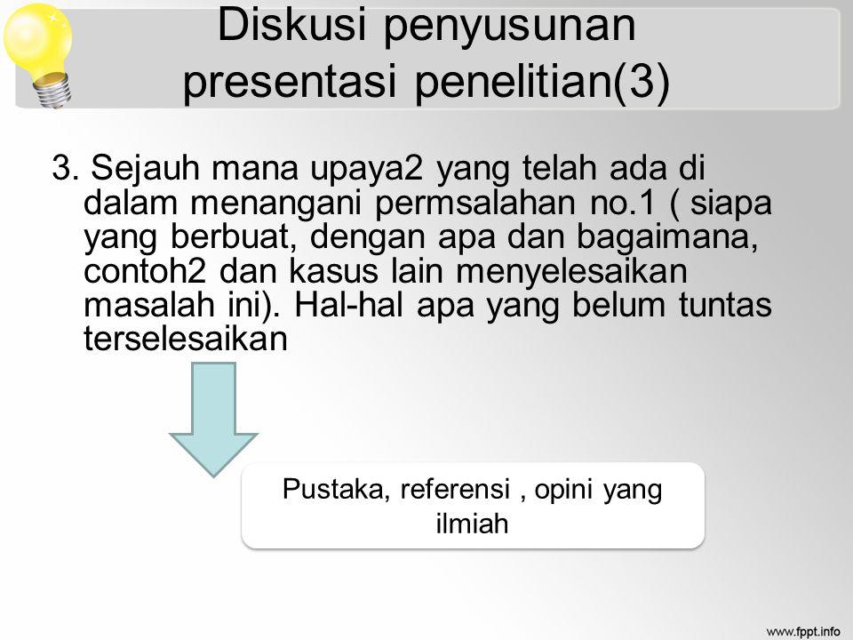 Diskusi penyusunan presentasi penelitian(3)