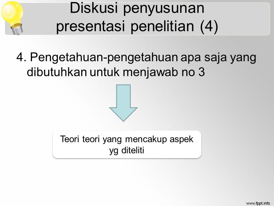 Diskusi penyusunan presentasi penelitian (4)