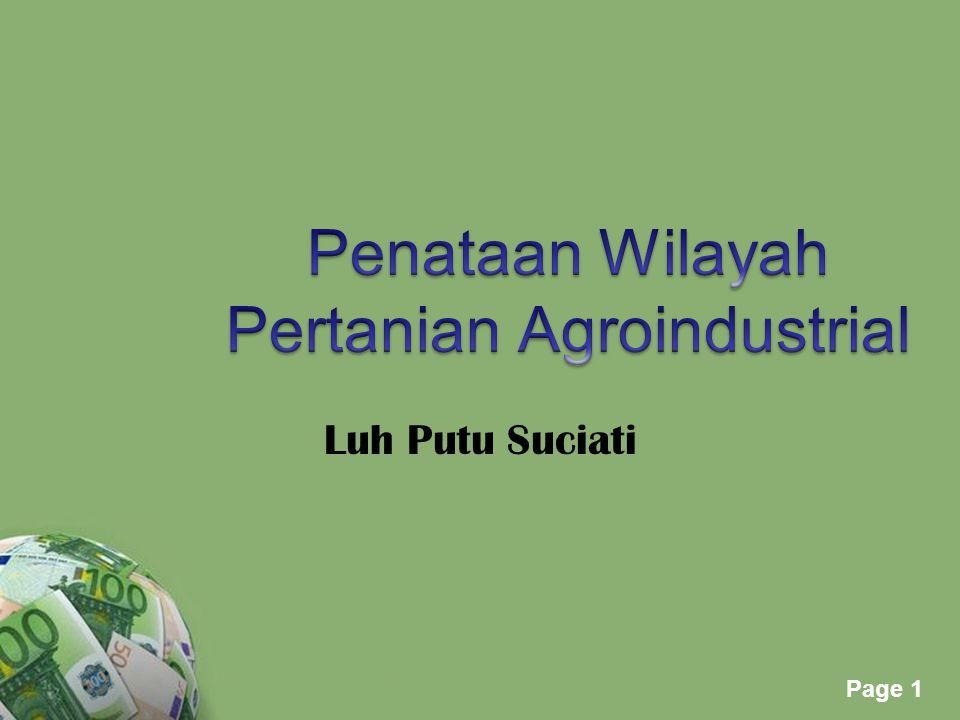 Penataan Wilayah Pertanian Agroindustrial