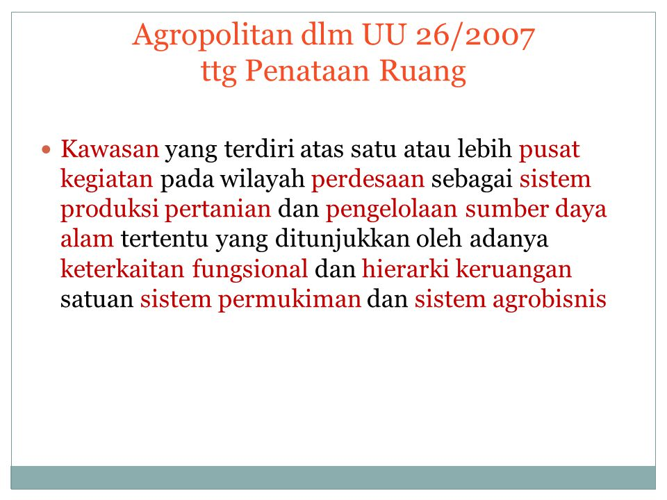 Agropolitan dlm UU 26/2007 ttg Penataan Ruang