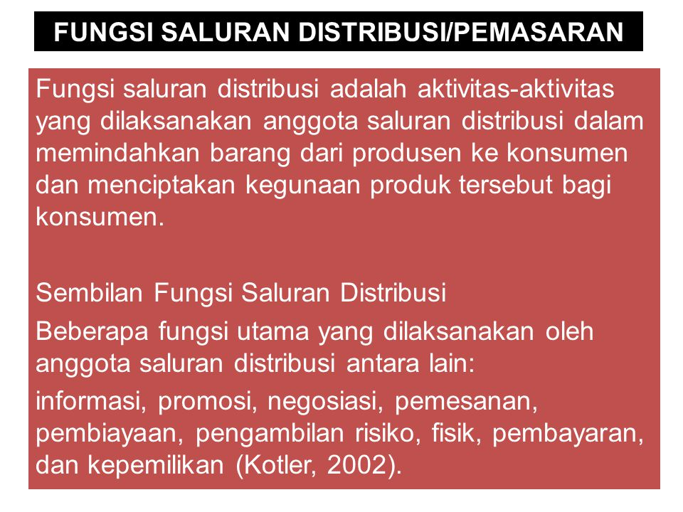 FUNGSI SALURAN DISTRIBUSI/PEMASARAN
