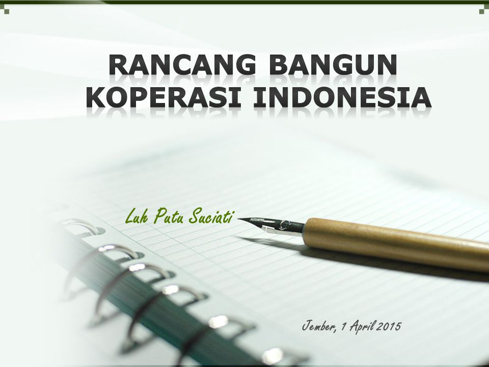 Rancang Bangun Koperasi Indonesia