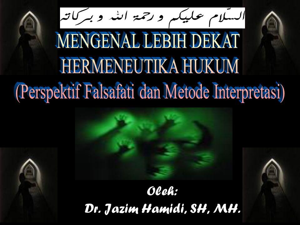 Oleh: Dr. Jazim Hamidi, SH, MH.