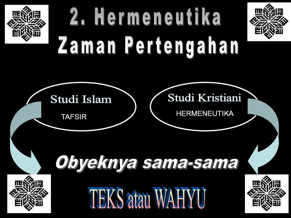 2. Hermeneutika Zaman Pertengahan Studi Kristiani Studi Islam