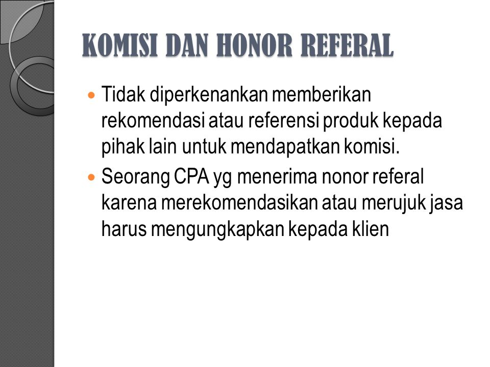 KOMISI DAN HONOR REFERAL