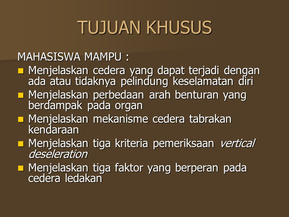 TUJUAN KHUSUS MAHASISWA MAMPU :