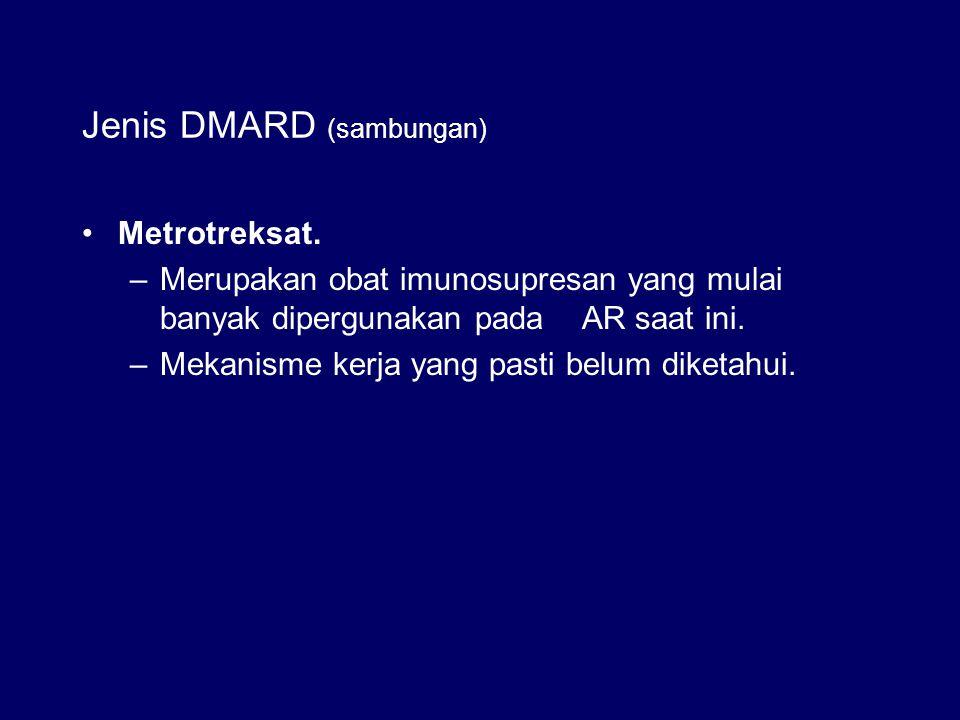 Jenis DMARD (sambungan)