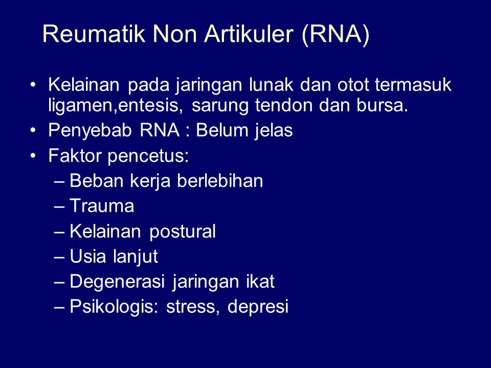 Reumatik Non Artikuler (RNA)
