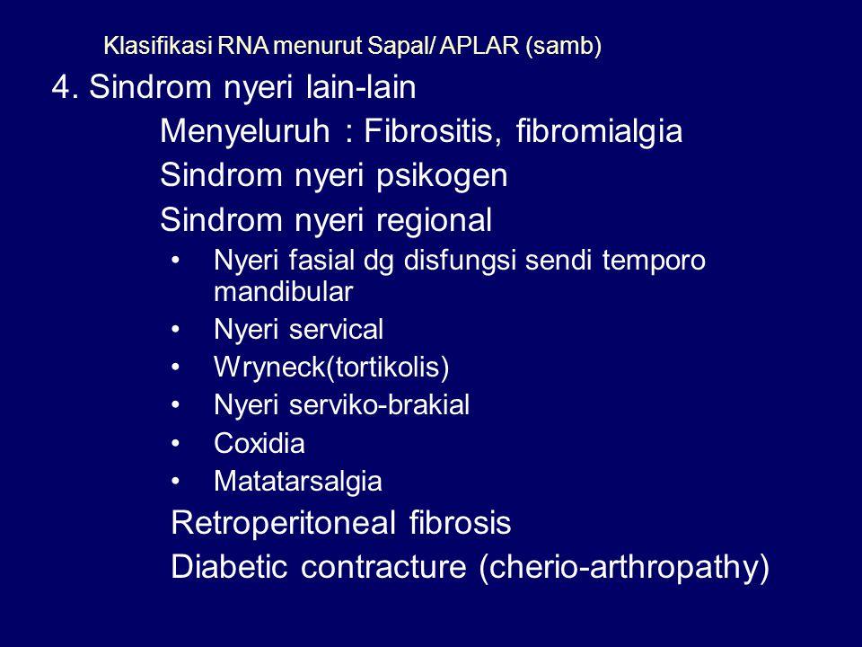 Klasifikasi RNA menurut Sapal/ APLAR (samb)