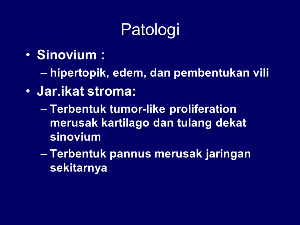 Patologi Sinovium : Jar.ikat stroma: