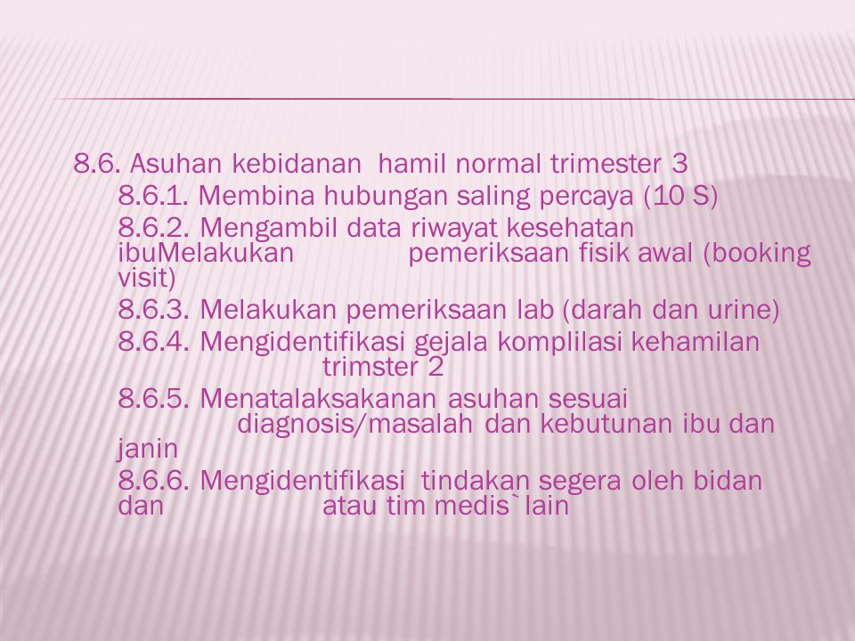 8. 6. Asuhan kebidanan hamil normal trimester 3 8. 6. 1