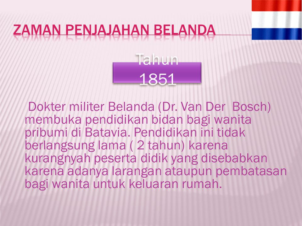 Zaman Penjajahan Belanda