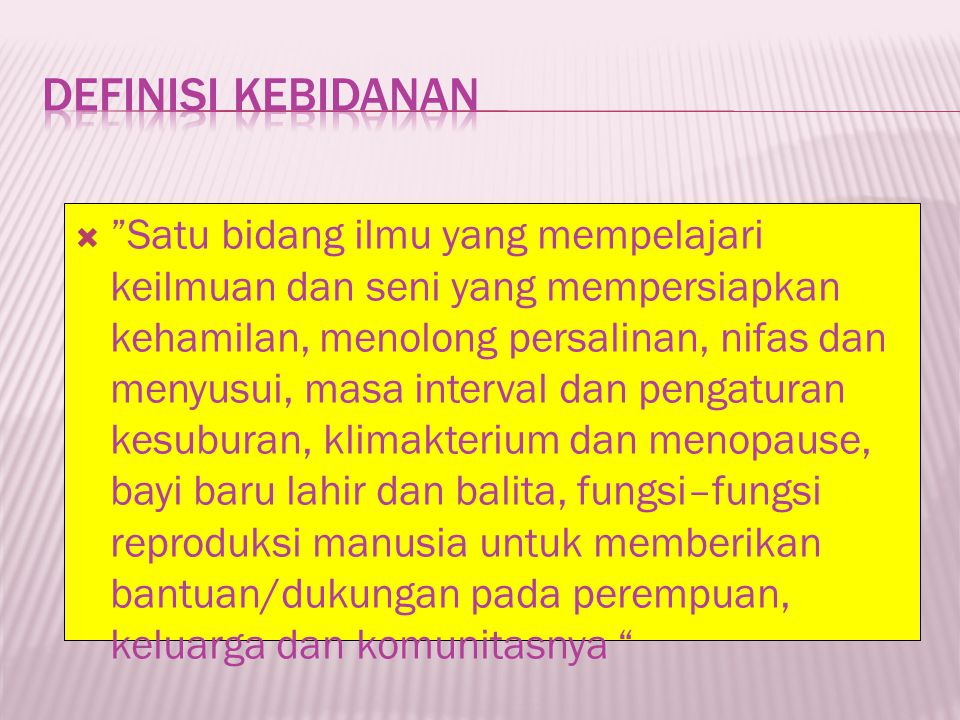 Definisi Kebidanan