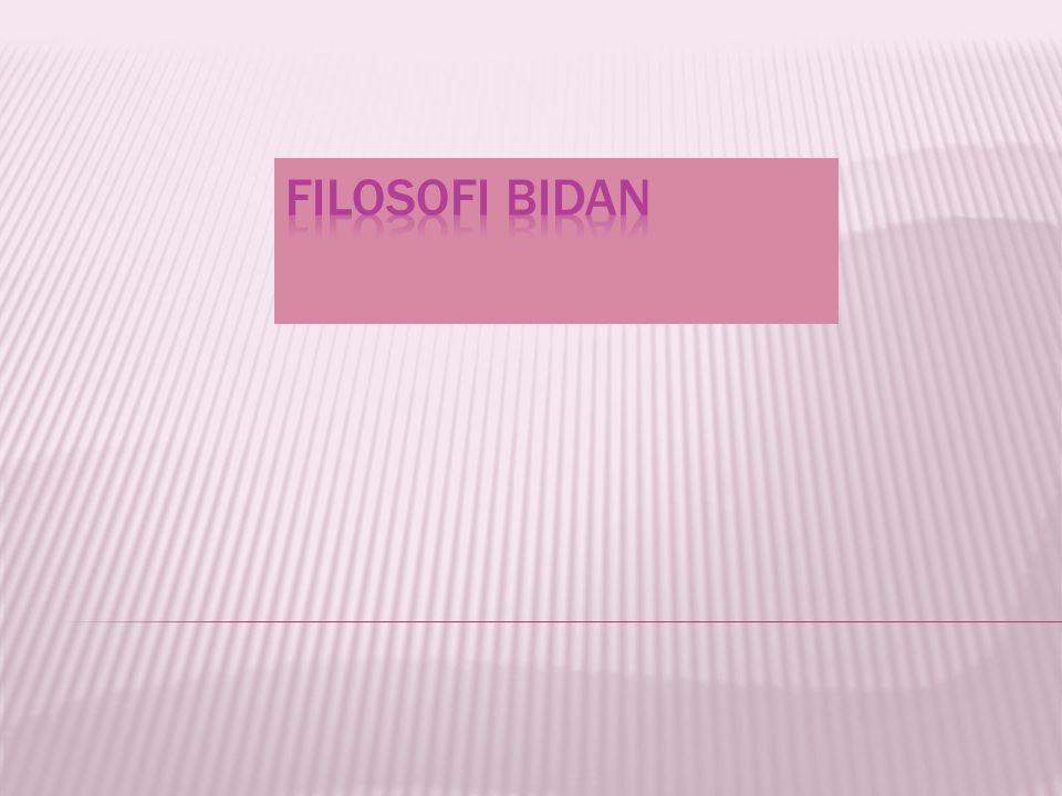 FILOSOFI BIDAN