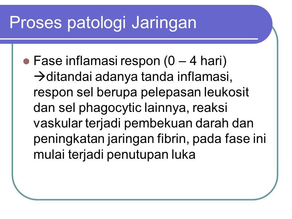 Proses patologi Jaringan