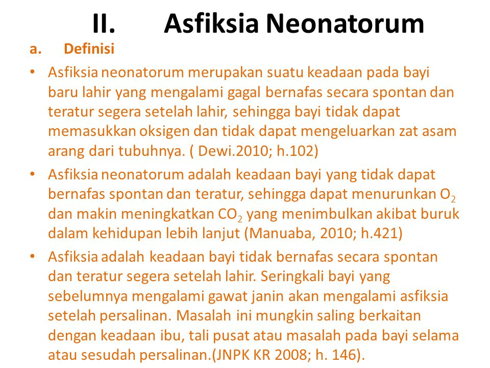 II. Asfiksia Neonatorum