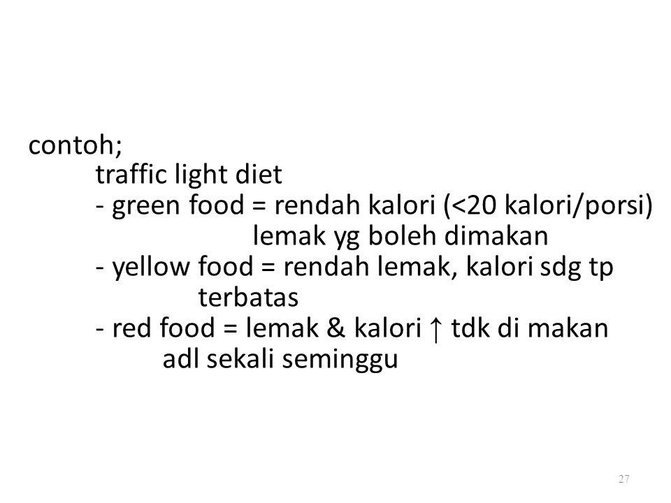 contoh; traffic light diet