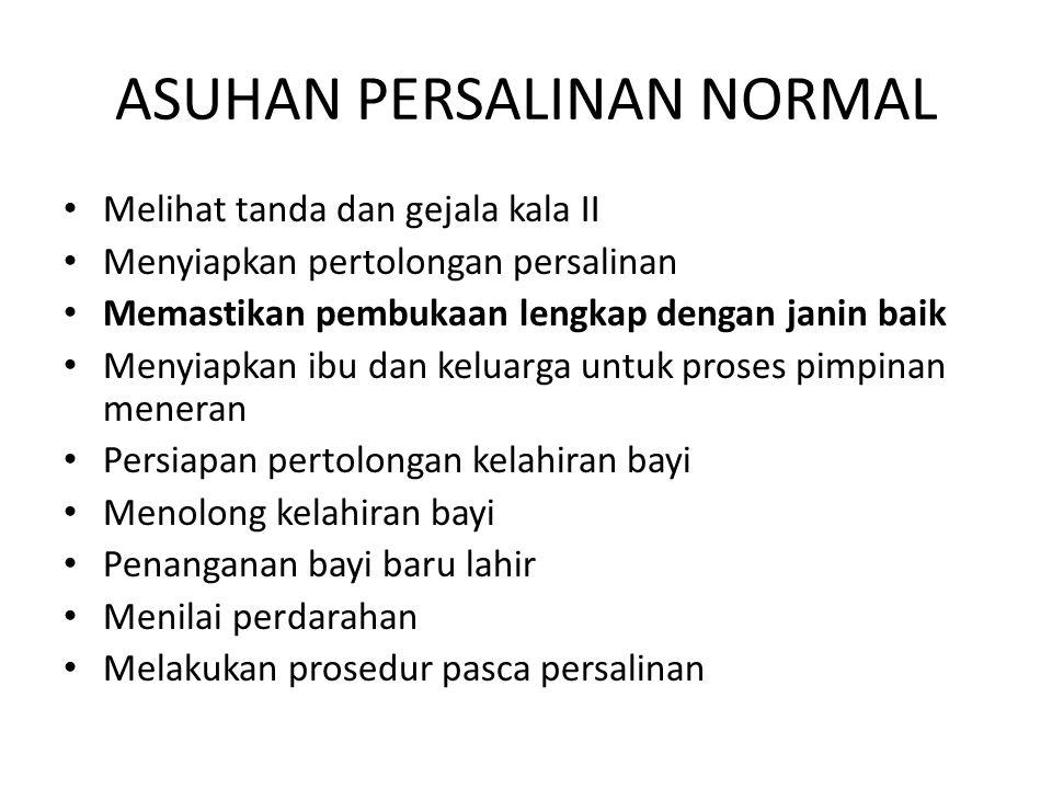 ASUHAN PERSALINAN NORMAL