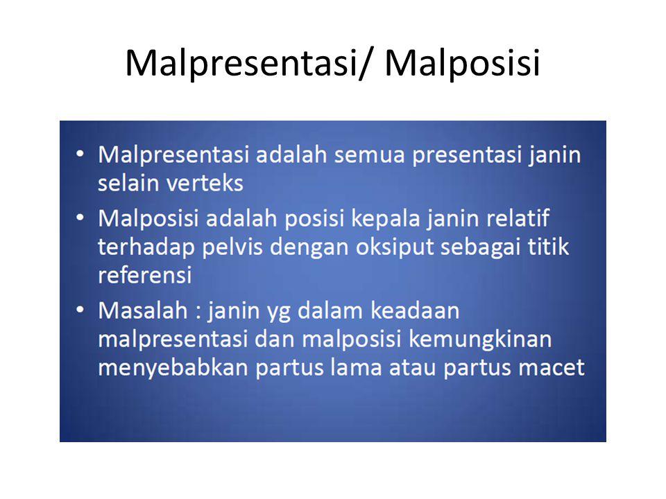Malpresentasi/ Malposisi