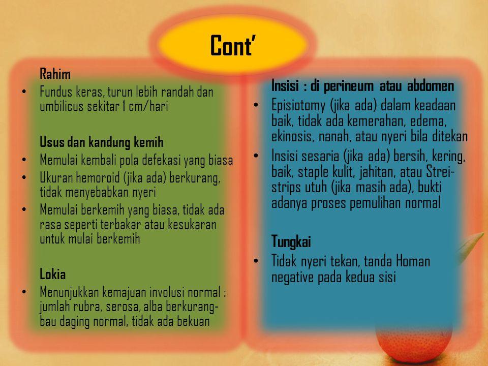 Cont' Insisi : di perineum atau abdomen