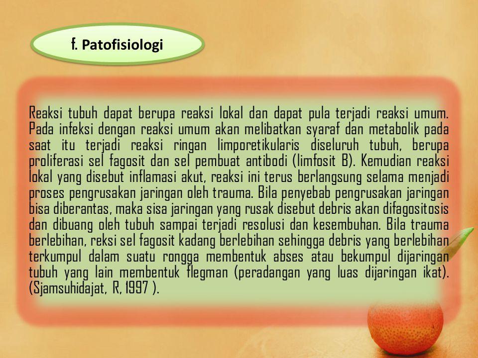 f. Patofisiologi