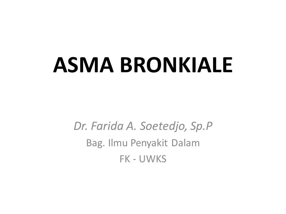 Dr. Farida A. Soetedjo, Sp.P Bag. Ilmu Penyakit Dalam FK - UWKS