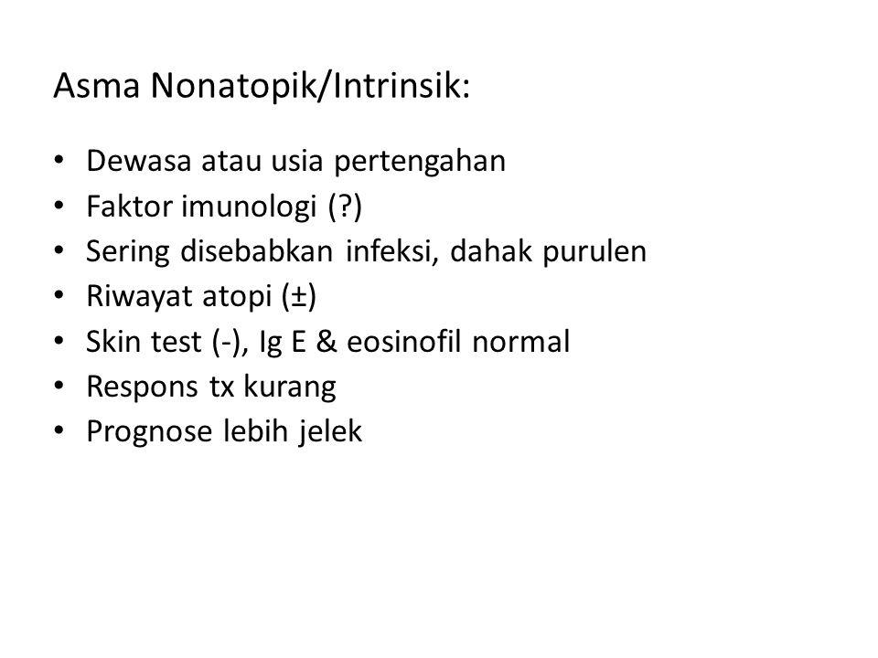 Asma Nonatopik/Intrinsik: