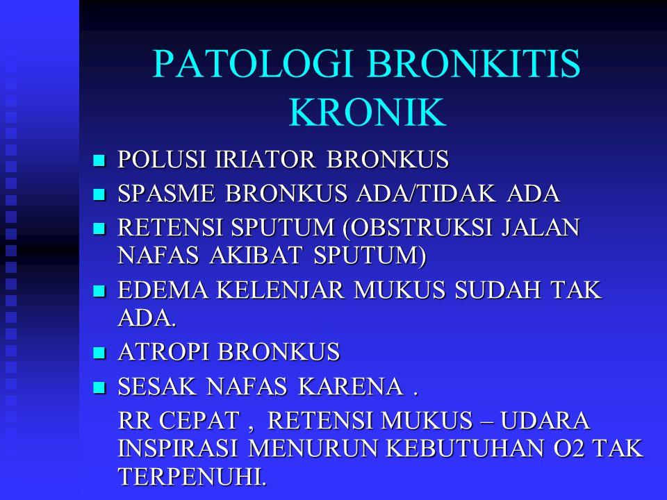 PATOLOGI BRONKITIS KRONIK