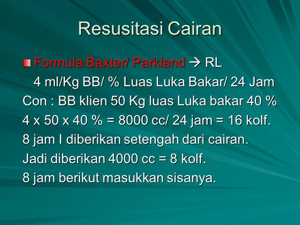 Resusitasi Cairan Formula Baxter/ Parkland  RL