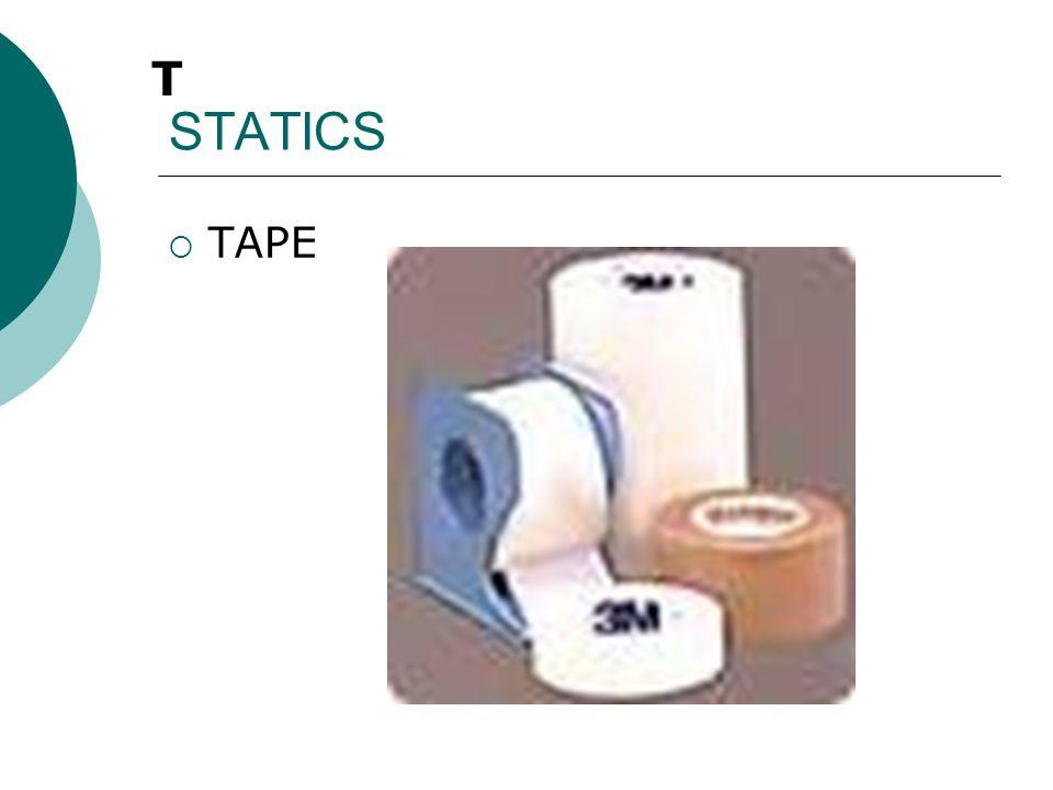 STATICS T TAPE