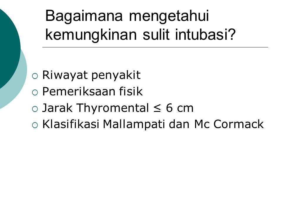 Bagaimana mengetahui kemungkinan sulit intubasi