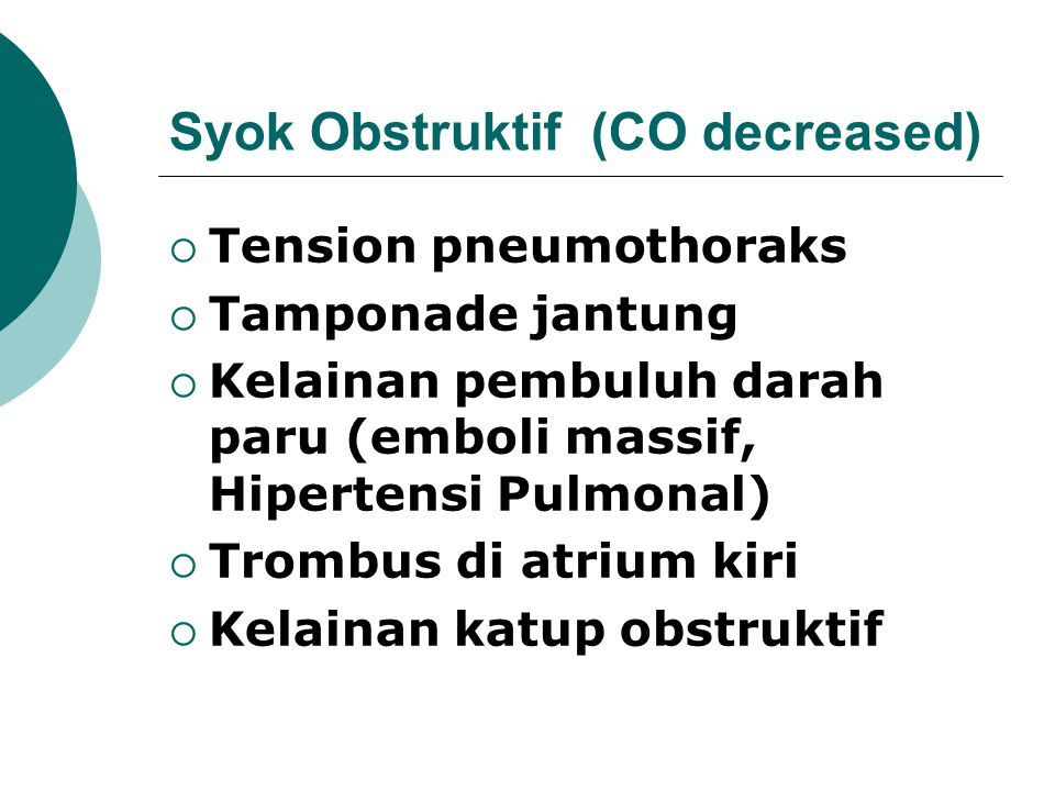 Syok Obstruktif (CO decreased)