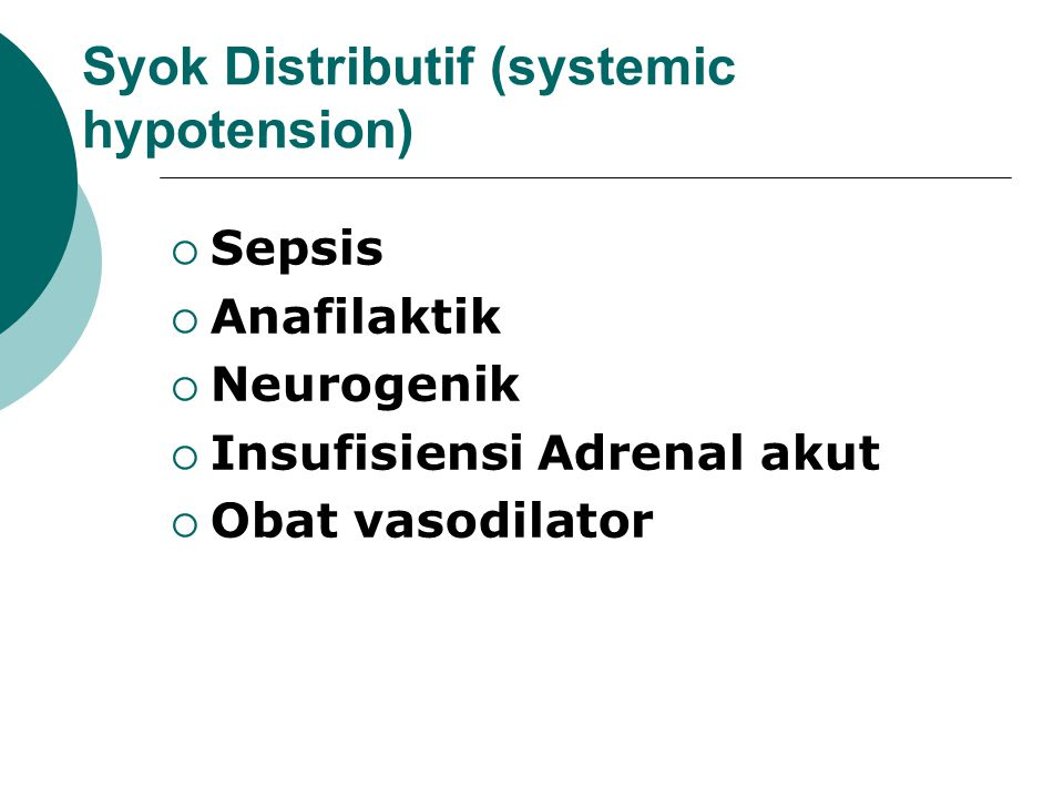 Syok Distributif (systemic hypotension)
