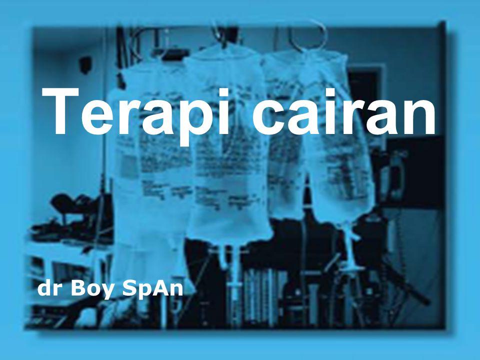 Terapi cairan dr Boy SpAn