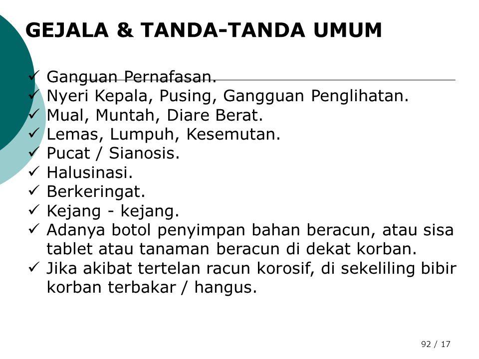 GEJALA & TANDA-TANDA UMUM