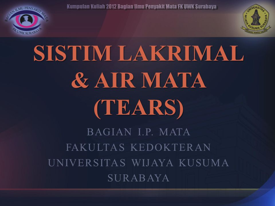 SISTIM LAKRIMAL & AIR MATA (TEARS)