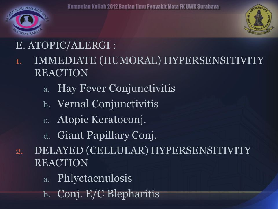 Hay Fever Conjunctivitis Vernal Conjunctivitis Atopic Keratoconj.